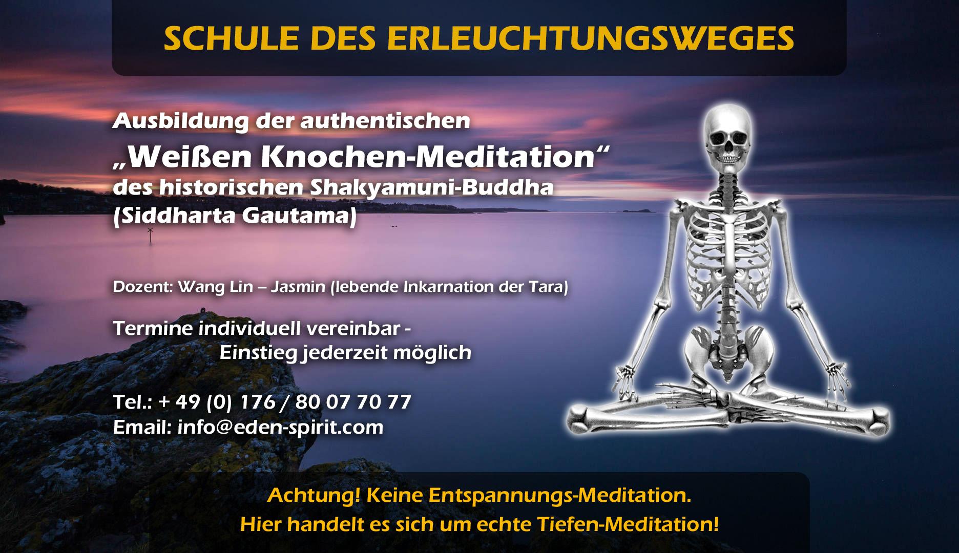 """Intensiv-Kurs: """"Weiße Knochen-Meditation"""""""